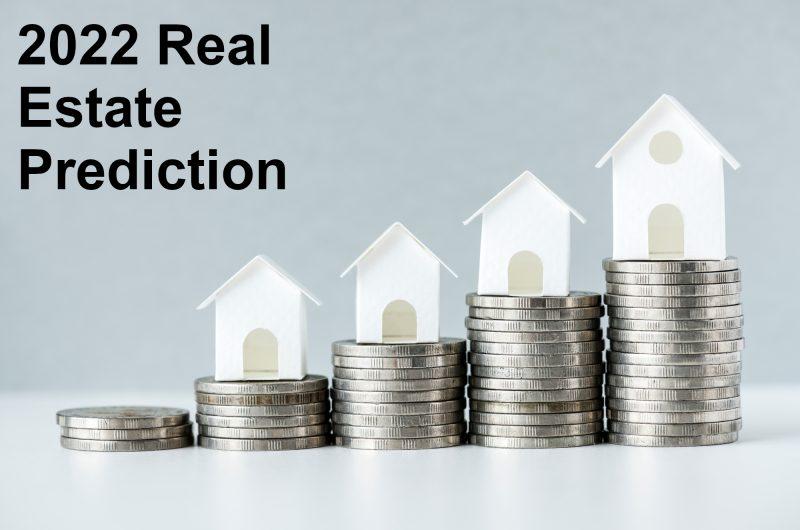 2022 Real Estate Prediction